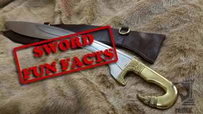Sword Trivia or Fun Facts that you may or may not know
